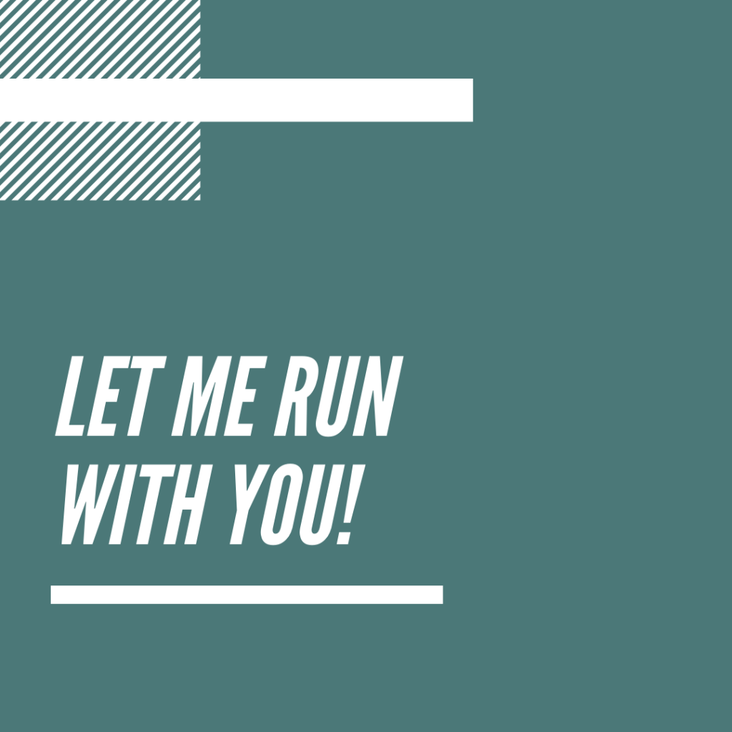 I'll Run Your Marathon With You!